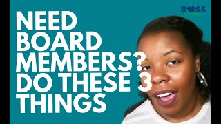 3 Tips to Find Board Members for Your New Nonprofit