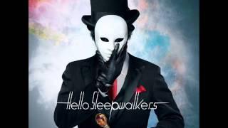 Hello Sleepwalkers - Bloody Mary
