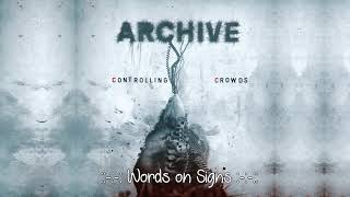 "Archive  - Words on Signs -  Álbum: ""Controlling Crowds"" HD"