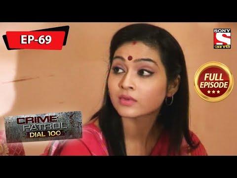 Crime Patrol Dial 100 - ক্রাইম প্যাট্রোল - Bengali - Full Episode 69 - 22nd February, 2020