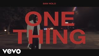 San Holo   One Thing