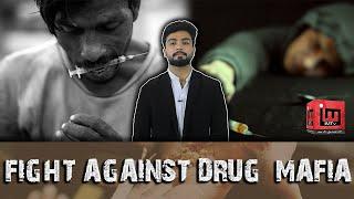 Fight against drug mafia | Haider Abid | IM Tv
