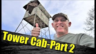 Hunting Blinds:  Tower Blind Gone Wild - Part 2