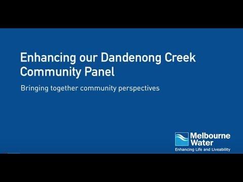 Enhancing Our Dandenong Creek Community Panel video