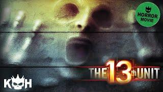 The 13th Unit   Full Horror Movie