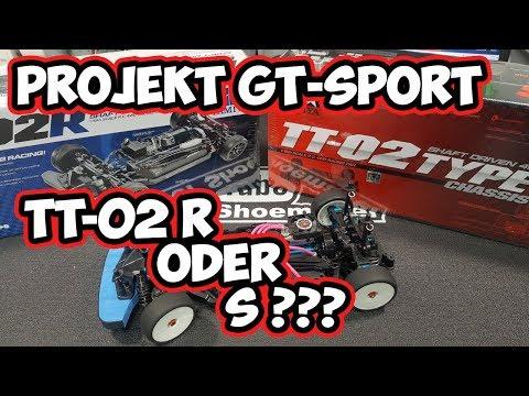 DerShoemaker - Projekt GT-Sport - TT-02R oder TT-02S - Welcher ist der bessere?