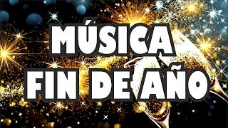 Música Para Fin de Año  - 2020 Canciones que No Pueden faltar