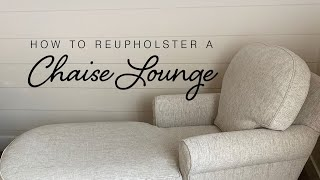 How To Reupholster A Chaise Lounge