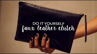 DIY Faux Leather Clutch | How To Make | Sew & No-Sew!