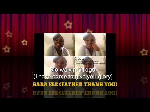 Baba ese Jesu ese fun ore Re lori mi (Yoruba songs) - subtitle