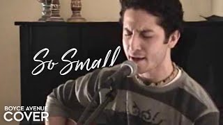 Carrie Underwood - So Small (Boyce Avenue acoustic cover) on Spotify & Apple