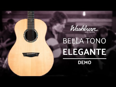 Washburn Bella Tono Elegante- Acoustic Guitar Demo