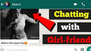 Chat with girl-friend | How to impress a girl