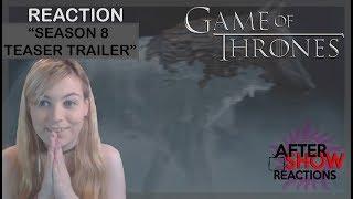 Game Of Thrones Season 8: Teaser Trailer Reaction