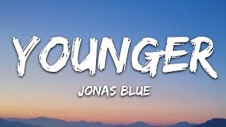 Jonas Blue & HRVY   Younger (Lyrics  Lyric Video  Letra)