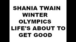 SHANIA'S NEW SONG WINTER OLYMPICS COMMERCIAL