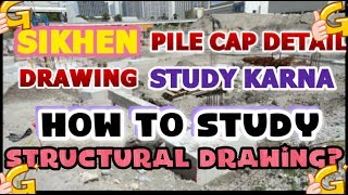 12 of 50-CIVIL ENGINEERING DRAWING STUDY TIPS in HINDI  HOW to STUDY PILE CAP (STRUCTURAL) DRAWING-3