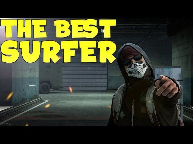 BEST CS:GO SURFER IN THE WORLD