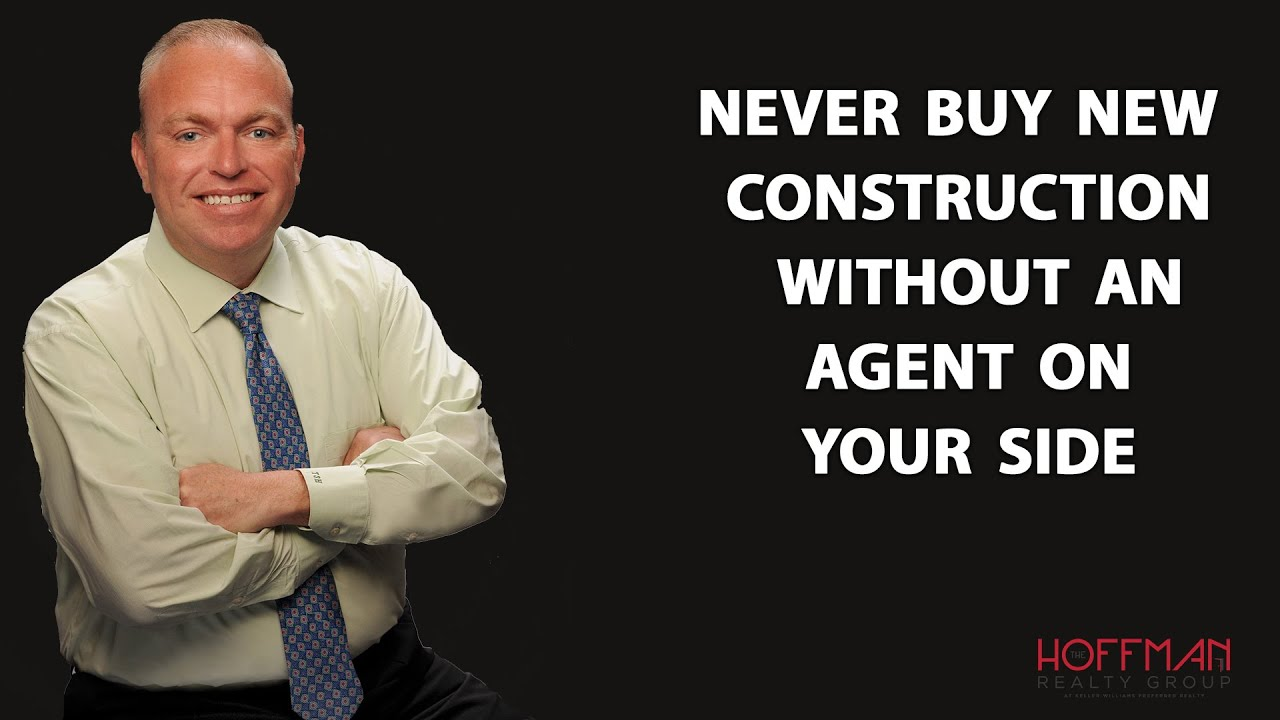 Why You Should Use an Agent When Purchasing New Construction