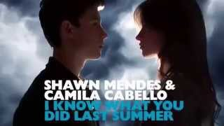 Shawn Mendes feat. Camila Cabello - I Know What You Did Last Summer (IKWYDLS) {All Previews}