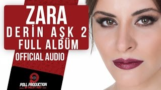 Zara - Derin Aşk 2 ( Full Albüm Dinle )
