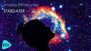 Andrey Klimkovsky - Stargazer (Альбом 2017)