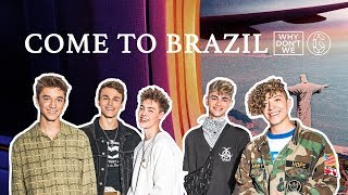 Why Don't We   Come To Brazil   Lyric Video | 6CAST