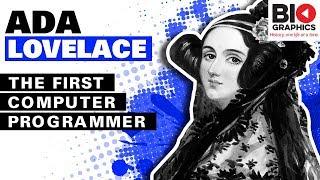 Ada Lovelace: The First Computer Programmer (Ada Lovelace Biography) –  Biographics 2018