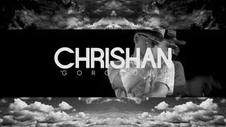 "Chrishan - ""Gorgeous"" [HD]"