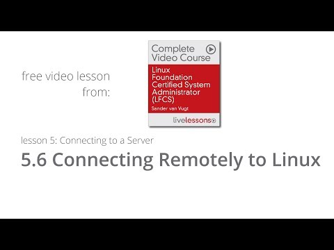 Connecting Remotely to a Linux Server - LFCS Video Course by ...