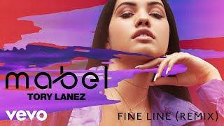Fine Line (Remix) - Mabel (Video)