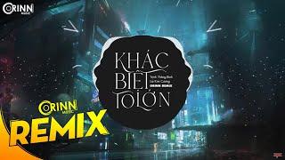 Khác Biệt To Lớn (Orinn Remix) - Trịnh Thăng Bình x Liz Kim Cương | Nhạc Trẻ Remix Căng Cực 2020