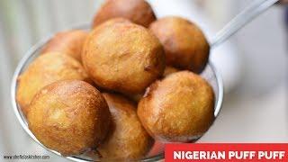 How to Make Nigerian Puff Puff – Chef Lola's Kitchen