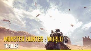 [ Monster Hunter: World ] - Trailer Desert des Termites -  PS4, XBOX ONE, PC