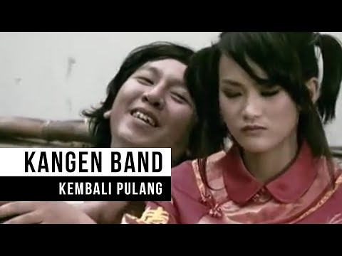 KANGEN BAND - Kembali Pulang (Official Music Video)
