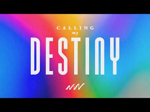 Calling My Destiny