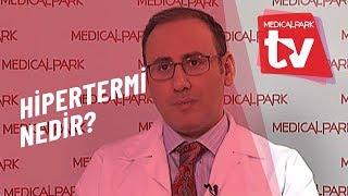 Hipertermi Nedir   Medical Park   TV