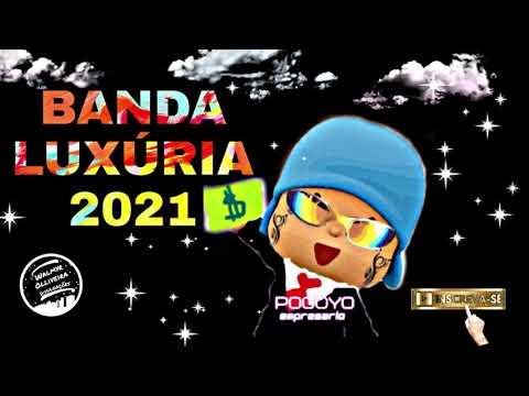 BANDA LUXÚRIA 2021 REPERTORIO ATUALIZADO SÓ AS TOPS