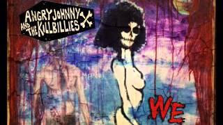 Angry Johnny And The Killbillies-WE
