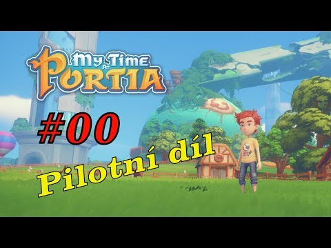 My Tima at Portia | Malovaný RPG-Crafting-Stavěning-Dobrodružing Mix | CZ HD