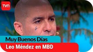 Leo Méndez habla de su crisis familiar y confirma que se va de Chile   Muy buenos días