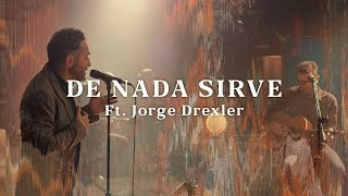 No Te Va Gustar Ft. Jorge Drexler   De Nada Sirve (Acústico) [Otras Canciones 2019]
