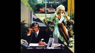 10cc - How Dare You! (2008 Remaster) (Full Album)