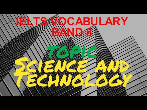 IELTS Vocabulary Band 8-topic Science and Technology-IELTS Academic