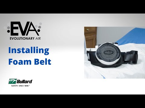 EVA - Installing Removing Foam Belt