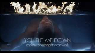 """""""You Put Me Down"""" Official Lyric Video"""