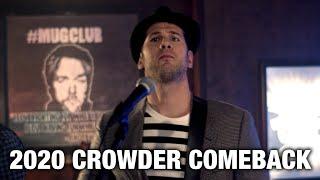2020 Crowder Comeback | Louder with Crowder
