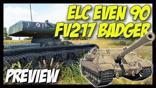 ► ELC EVEN 90 & FV217 Badger Details Preview - World of Tanks 9.21 Update