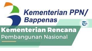 Kementerian Perencanaan Pembangunan Nasional, atau Dikenal dengan Bappenas