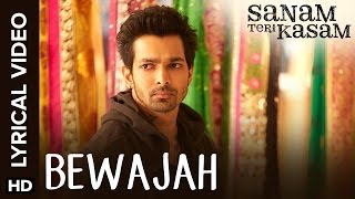 Bewajah | Full Song with Lyrics | Sanam Teri Kasam - YouTube